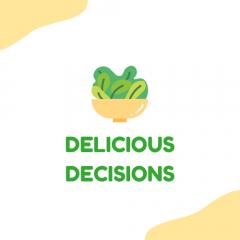 Delicious Decisions